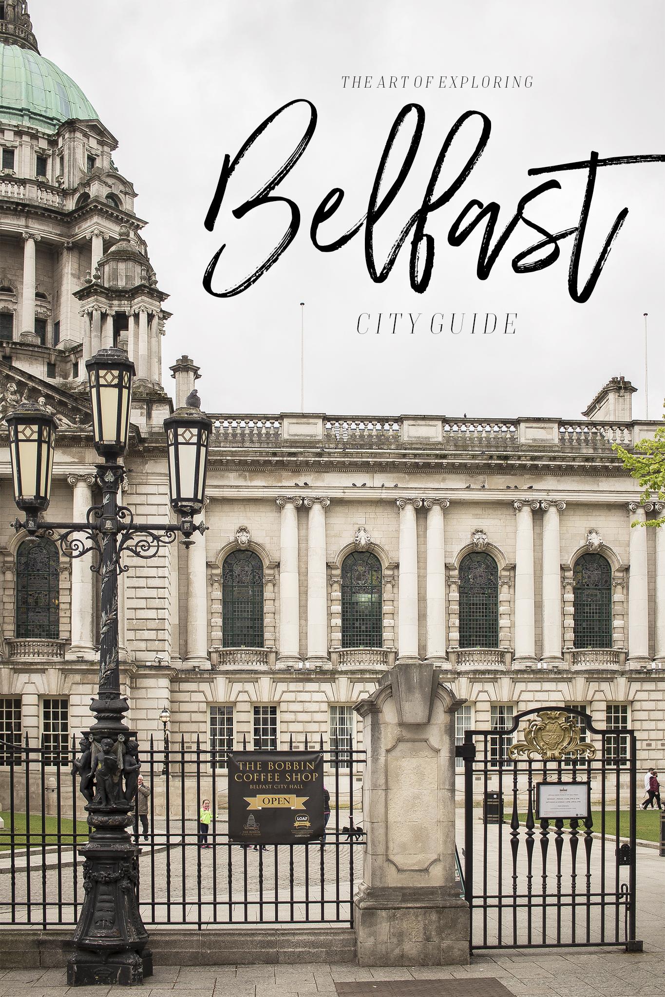 Belfast The Art Of Exploring